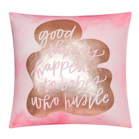 - Mainstays Good Things Happen To Babes Who Hustle Metallic Throw Pillow