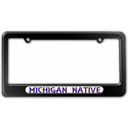 Michigan Native, State Pride License Plate Tag Frame, Multiple Colors