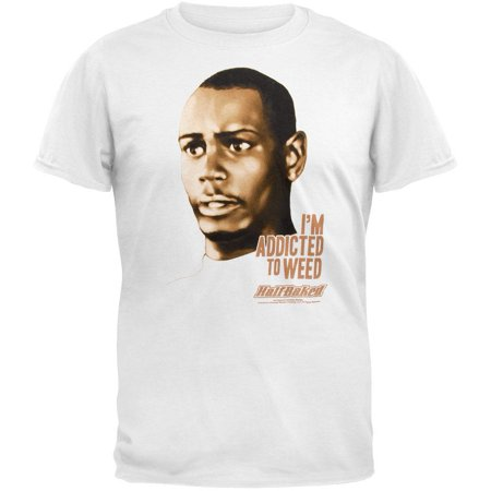 Dave Chappelle - Half Baked Addicted T-Shirt