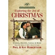 Exploring the Joy of Christmas : A Duck Commander Faith and Family Field Guide