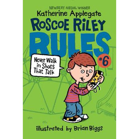 Roscoe Riley Rules #6: Never Walk in Shoes That