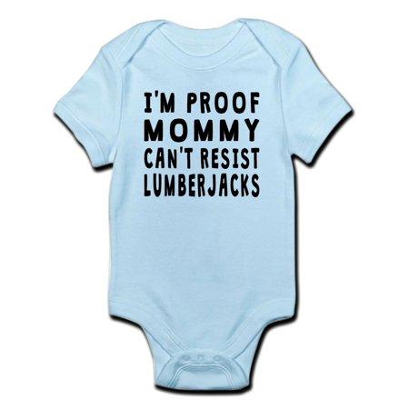 CafePress - Proof Mommy Cant Resist Lumberjacks Body Suit - Baby Light Bodysuit