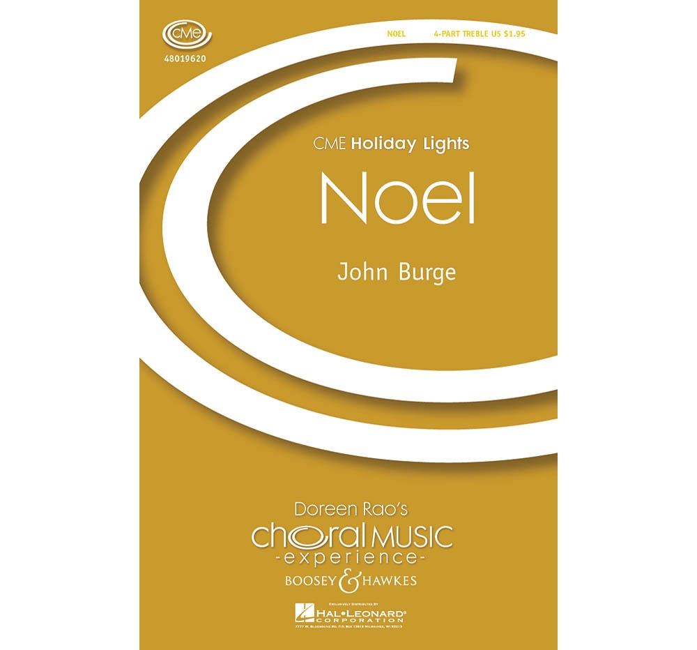 Boosey and Hawkes Noel (CME Holiday Lights) 4 Part Treble composed by John Burge by