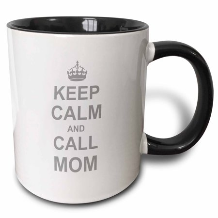 3dRose Keep Calm and Call Mom - funny carry on parody for mommy mama girls and boys - fun humor humorous, Two Tone Black Mug,