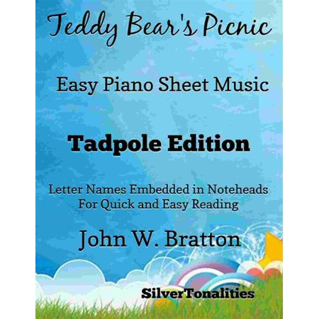 Teddy Bear's Picnic Easy Piano Sheet Music Tadpole Edition - (Proud To Be An American Sheet Music)