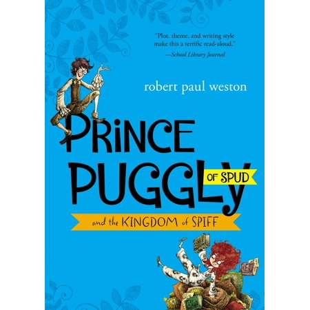 Prince Puggly of Spud and the Kingdom of Spiff -