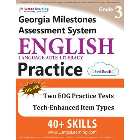 Georgia Milestones Assessment System Test Prep : Grade 3 English Language Arts Literacy (Ela) Practice Workbook and Full-Length Online Assessments: Gmas Study