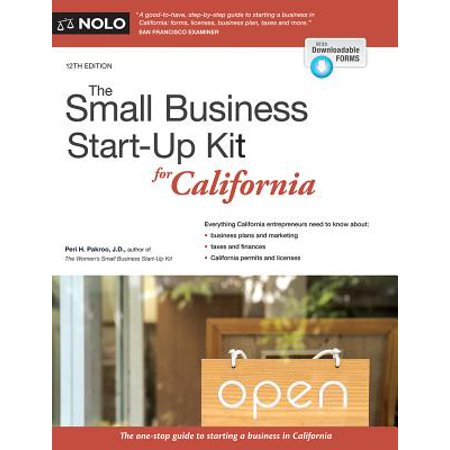 The Small Business Start-Up Kit for California (Best Business To Start In California)