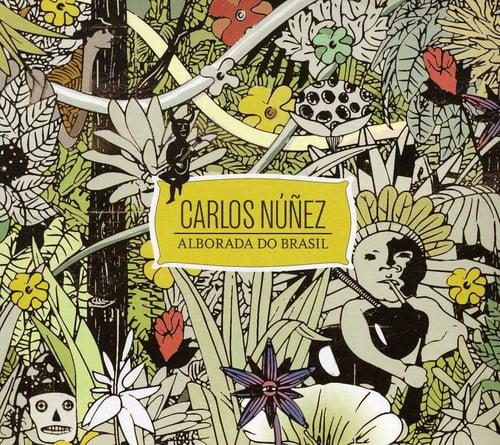 Carlos Nunez - Alborada Do Brasil [CD]