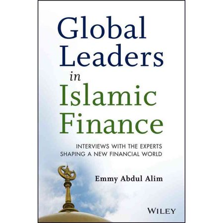 Global Leaders In Islamic Finance  Industry Milestones And Reflections