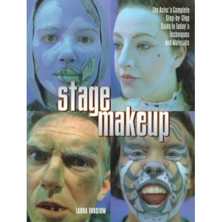 Stage Makeup: The Actor's Complete Step-By-Step Guide to Today's Techniques and Materials (Make Up Materials)