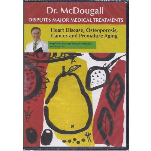 Dr. McDougall Disputes Major Medical Treatments