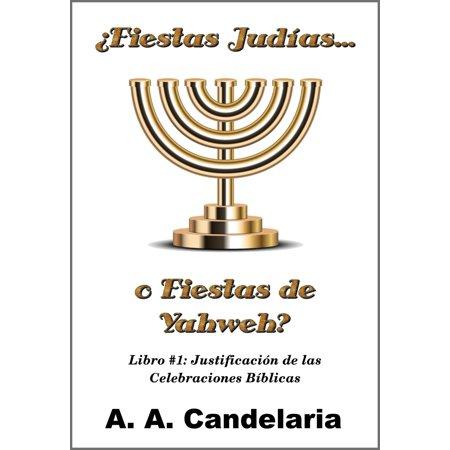 ¿Fiestas Judías o Fiestas de Yahweh? Libro 1: Justificación de las Celebraciones Bíblicas - eBook](Fiesta De Halloween Peru)
