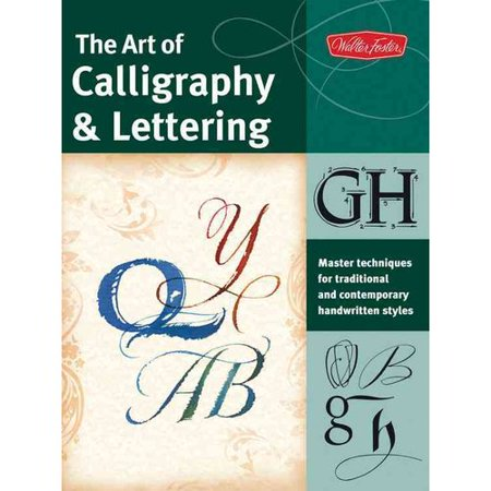 The Art Of Calligraphy Lettering