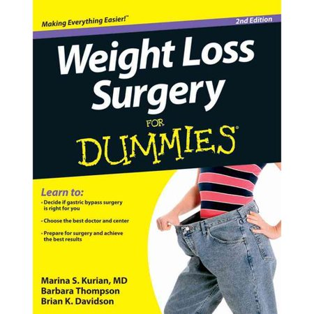 Weight Loss Surgery for Dummies by