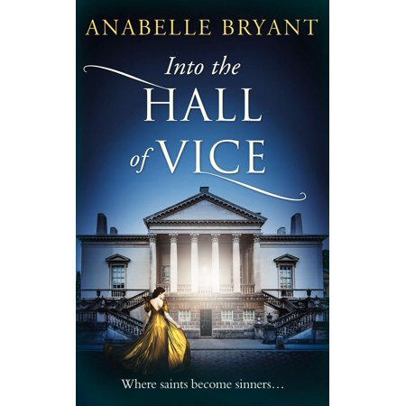 Into The Hall Of Vice (Bastards of London, Book 2) -