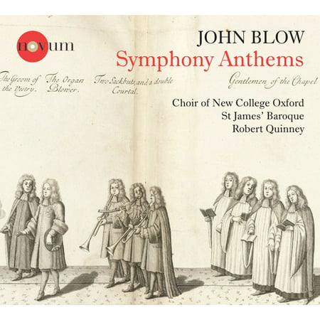John Blow  Symphony Anthems