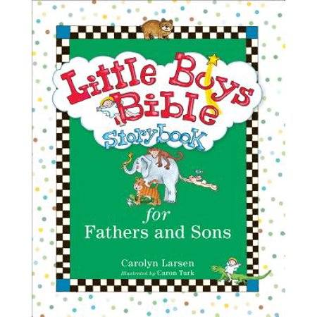 Little Boys Bible Storybook for Fathers and Sons (Little Boy From Big Daddy Grown Up)