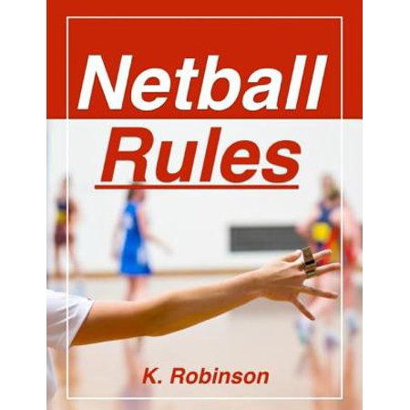 Netball System - Netball Rules - eBook