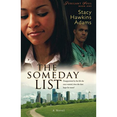 Jubilant Soul: The Someday List (Series #1) (Paperback)