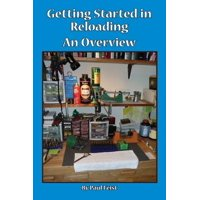 Getting Started in Reloading.