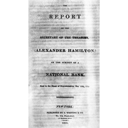 Hamilton Report 1790 Nthe Report Of The Secretary Of The Treasure  Alexander Hamilton  On The Subject Of A National Bank 1790 Rolled Canvas Art     18 X 24