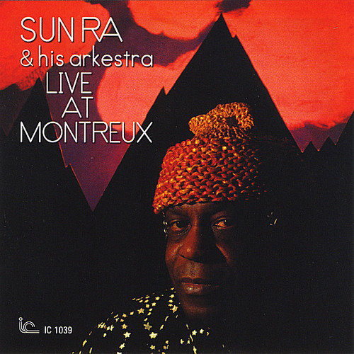 Sun Ra & His Arkestra - Live at Montreux [CD]