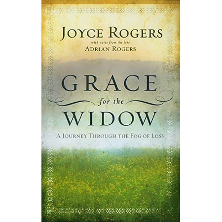 Grace for the Widow : A Journey through the Fog of Loss