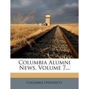 Columbia Alumni News, Volume 7...
