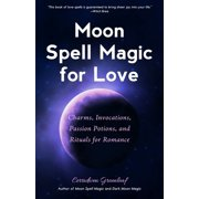 Moon Spell Magic For Love - eBook