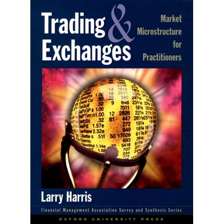 Trading and Exchanges:Market Microstructure for Practitioners -
