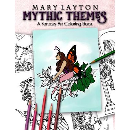 Mythic Themes A Fantasy Art Coloring Book