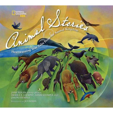Animal Stories: Heartwarming True Tales from the Animal Kingdom by