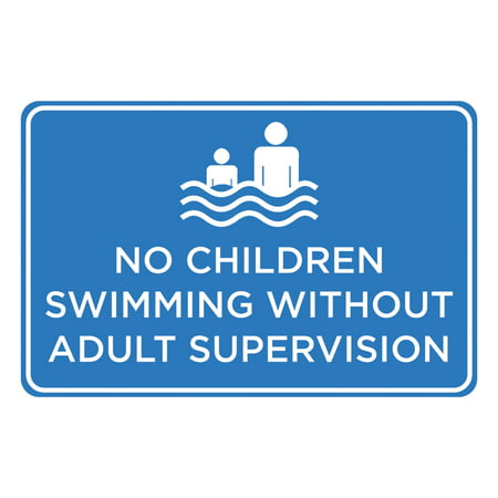 No Children Swimming Without Adult Supervision Print Blue White Picture Symbol Notice Pool Rules Sign