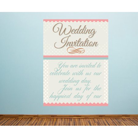 Wedding Invitation You Are Invited To Celebrate With Us Our Wedding Day. Join Us For The Happiest Day Of Our Life Wedding Wall Decal - Vinyl Sticker - - 25 (Days Of Our Lives 1 25 16)
