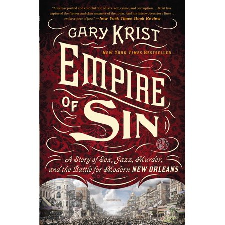 Empire of Sin : A Story of Sex, Jazz, Murder, and the Battle for Modern New