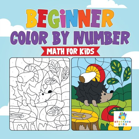 Beginner Color by Number Math for Kids ()