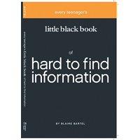 Little Black Book on Hard to Find Information