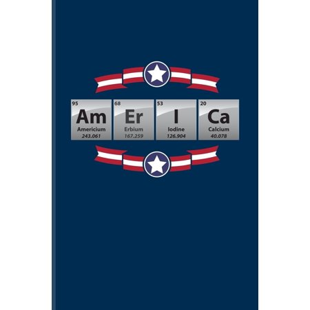 Am Er I Ca : Periodic Table Of Elements Journal For Teachers, Students, Laboratory, Nerds, Geeks & Scientific Humor Fans - 6x9 - 100 Blank Lined Pages (Am Lab Cleaning Products)