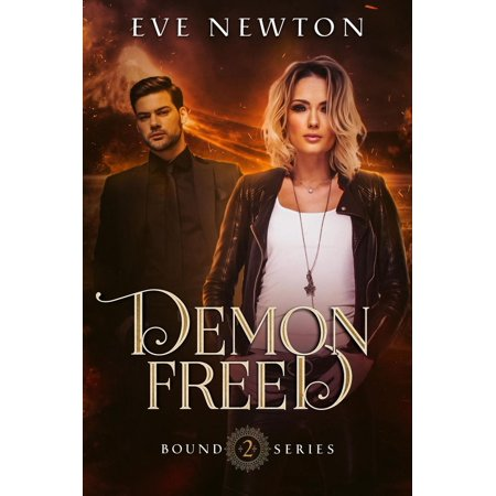 Free Series - Demon Freed: Bound Series, Book Two - eBook