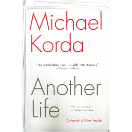 Another Life: A Memoir of Other People by