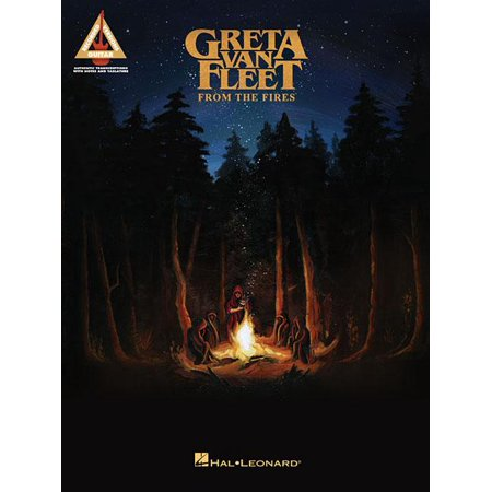 Greta Van Fleet - From the Fires (Paperback) (Greta Van Fleet Highway Tune Guitar Tab)
