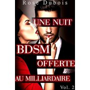Une Nuit Offerte Au Milliardaire - eBook
