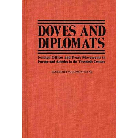 Doves and Diplomats : Foreign Offices and Peace Movements in Europe and America in the Twentieth Century](The Office Halloween Dave)