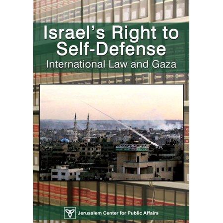 Israel's Right of Self-Defense: International Law and Gaza - eBook