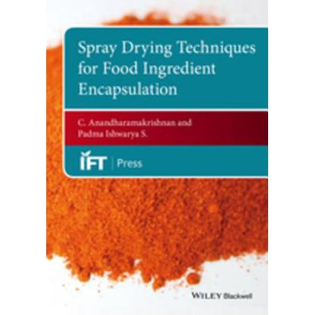 Spray Drying Techniques for Food Ingredient Encapsulation - eBook