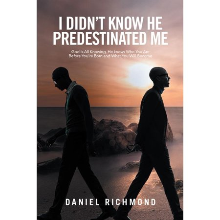 I Didn'T Know He Predestinated Me - eBook