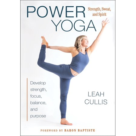 Power Yoga: Strength, Sweat, and Spirit (Paperback)
