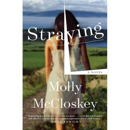 Straying   A Novel