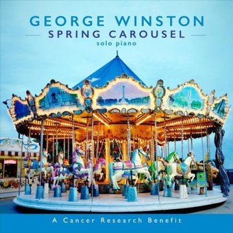George Winston - Spring Carousel (CD) (George Winston Carol Of The Bells Midi)